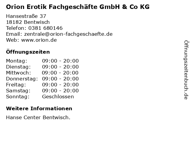 Orion Erotik Fachgeschäfte GmbH & Co KG in Bentwisch: Adresse und Öffnungszeiten