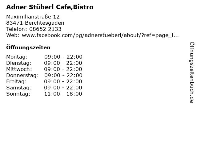 Adner Stüberl Cafe,Bistro in Berchtesgaden: Adresse und Öffnungszeiten
