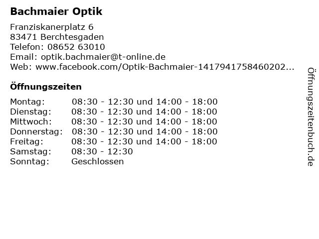 Bachmaier Optik in Berchtesgaden: Adresse und Öffnungszeiten