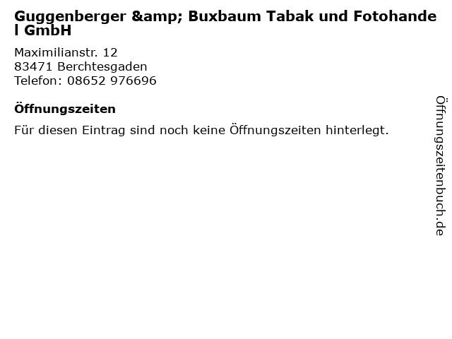 Guggenberger & Buxbaum Tabak und Fotohandel GmbH in Berchtesgaden: Adresse und Öffnungszeiten