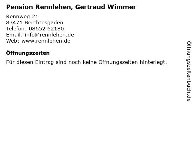 Pension Rennlehen, Gertraud Wimmer in Berchtesgaden: Adresse und Öffnungszeiten