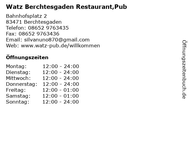 Watz Berchtesgaden Restaurant,Pub in Berchtesgaden: Adresse und Öffnungszeiten