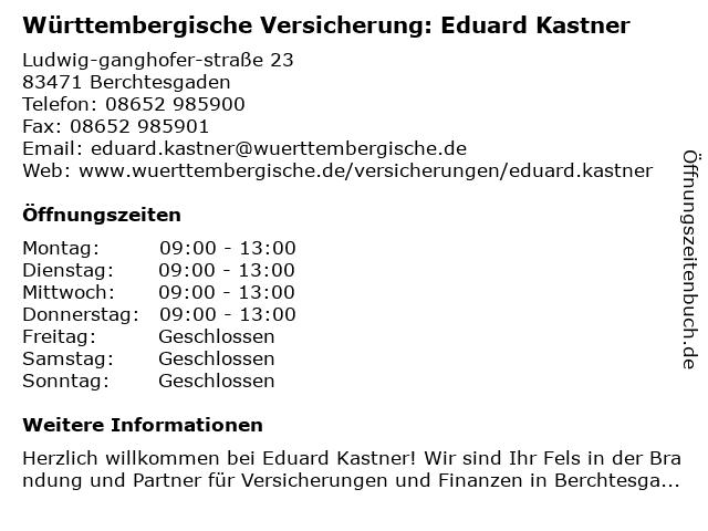 Württembergische Versicherung: Eduard Kastner in Berchtesgaden: Adresse und Öffnungszeiten