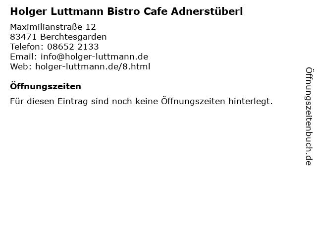 Holger Luttmann Bistro Cafe Adnerstüberl in Berchtesgarden: Adresse und Öffnungszeiten