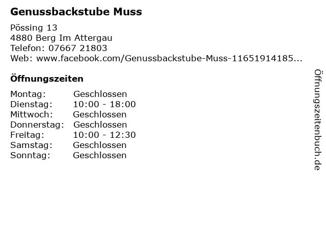 Genussbackstube Muss in Berg Im Attergau: Adresse und Öffnungszeiten