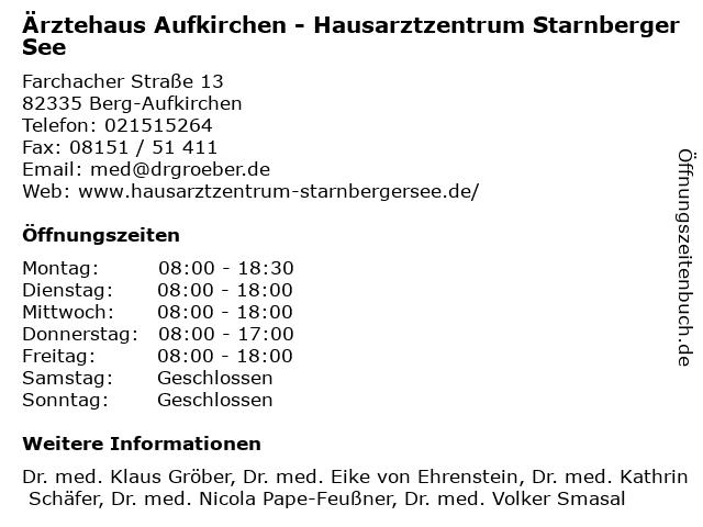 Ärztehaus Aufkirchen - Hausarztzentrum Starnberger See in Berg-Aufkirchen: Adresse und Öffnungszeiten