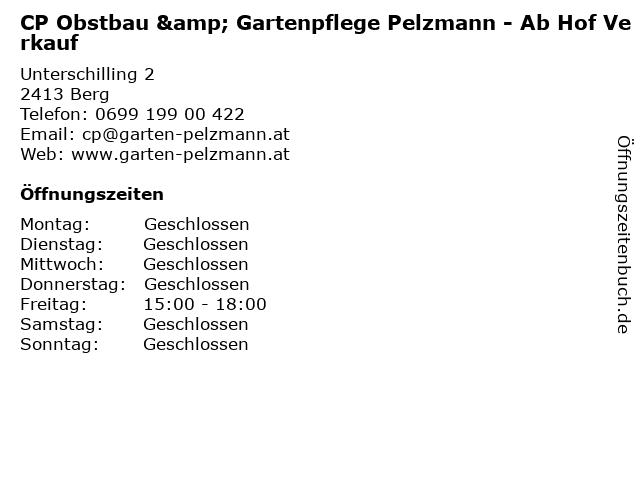 CP Obstbau & Gartenpflege Pelzmann - Ab Hof Verkauf in Berg: Adresse und Öffnungszeiten