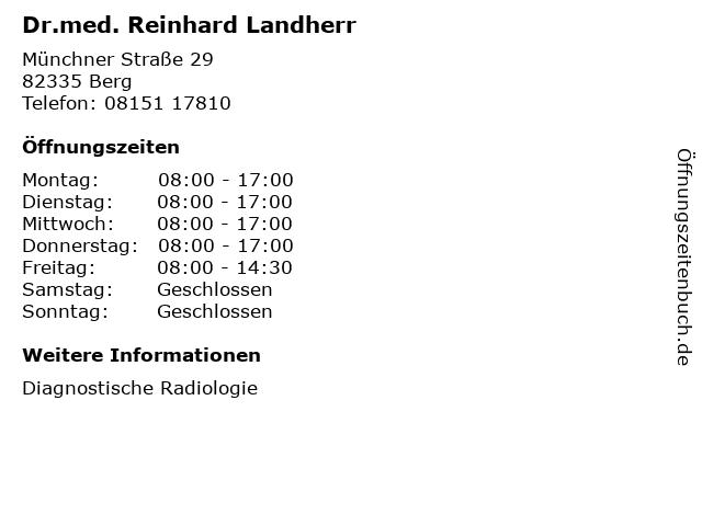 Dr.med. Reinhard Landherr in Berg: Adresse und Öffnungszeiten