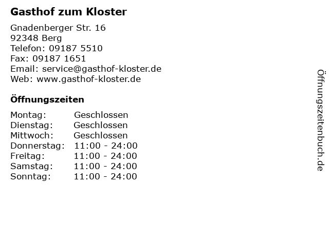 Gasthof zum Kloster in Berg: Adresse und Öffnungszeiten