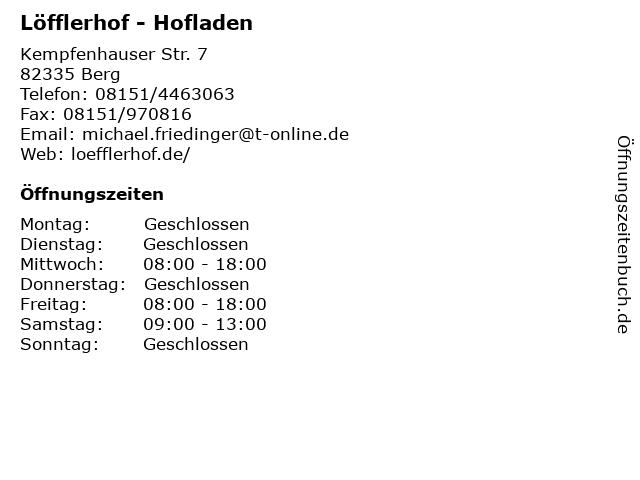 Löfflerhof - Hofladen in Berg: Adresse und Öffnungszeiten