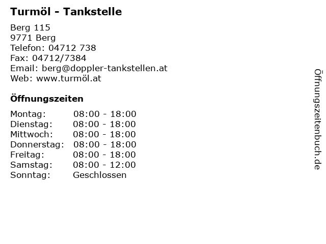 Turmöl - Tankstelle in Berg: Adresse und Öffnungszeiten