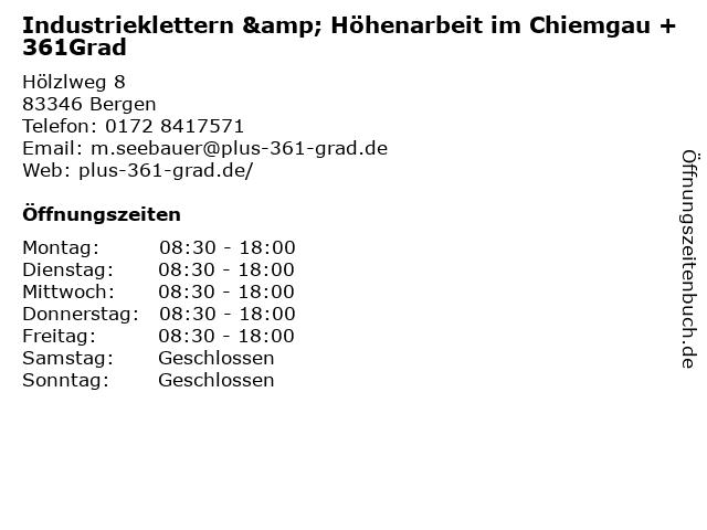 Industrieklettern & Höhenarbeit im Chiemgau +361Grad in Bergen: Adresse und Öffnungszeiten
