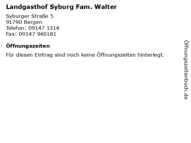 Landgasthof Syburg Fam. Walter in Bergen: Adresse und Öffnungszeiten