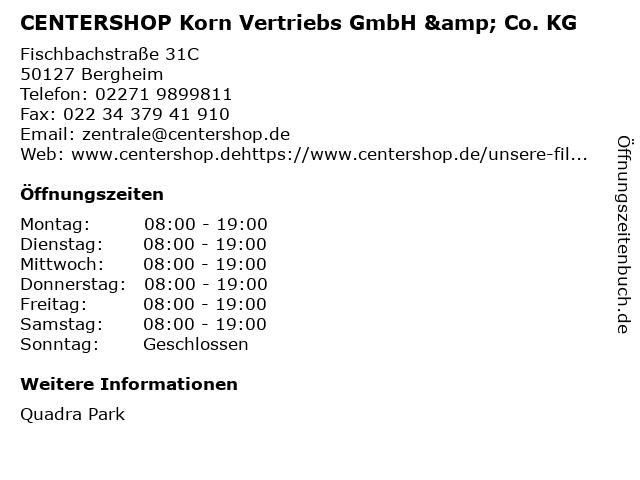CENTERSHOP Korn Vertriebs GmbH & Co. KG in Bergheim: Adresse und Öffnungszeiten