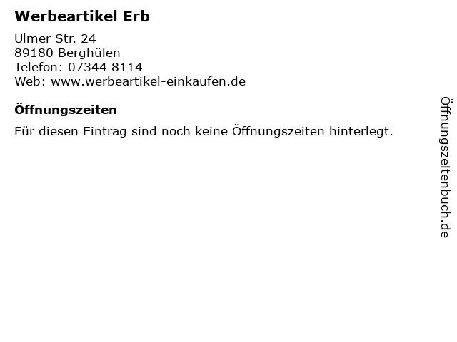 Werbeartikel Erb in Berghülen: Adresse und Öffnungszeiten
