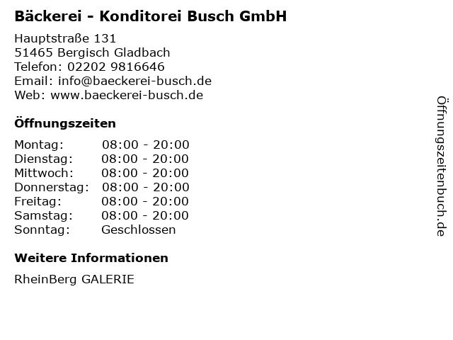 Bäckerei - Konditorei Busch GmbH in Bergisch Gladbach: Adresse und Öffnungszeiten