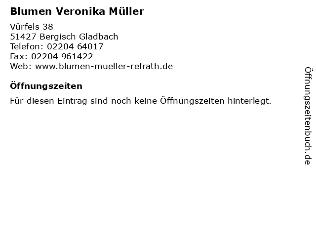 Blumen Veronika Müller in Bergisch Gladbach: Adresse und Öffnungszeiten