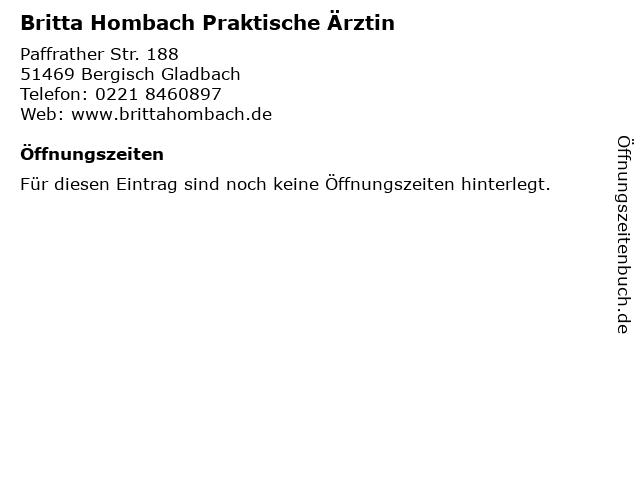 Britta Hombach Praktische Ärztin in Bergisch Gladbach: Adresse und Öffnungszeiten