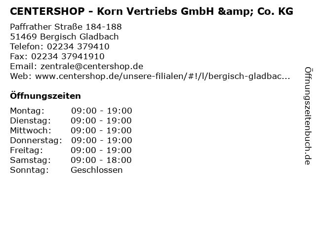 CENTERSHOP - Korn Vertriebs GmbH & Co. KG in Bergisch Gladbach: Adresse und Öffnungszeiten