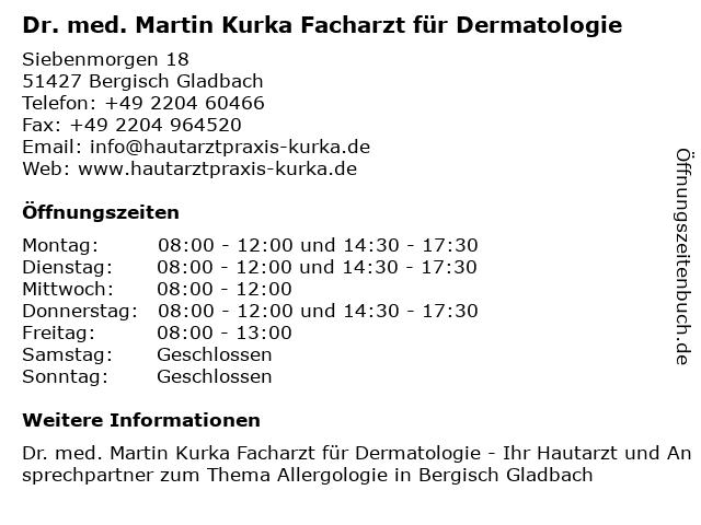 Dr. med. Martin Kurka Facharzt für Dermatologie in Bergisch Gladbach: Adresse und Öffnungszeiten