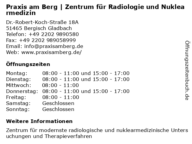 Praxis am Berg | Zentrum für Radiologie und Nuklearmedizin in Bergisch Gladbach: Adresse und Öffnungszeiten