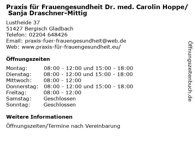 Praxis für Frauengesundheit Dr. med. Carolin Hoppe/ Sanja Draschner-Mittig in Bergisch Gladbach: Adresse und Öffnungszeiten