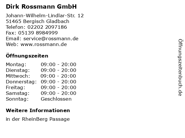Rossmann in Bergisch Gladbach: Adresse und Öffnungszeiten