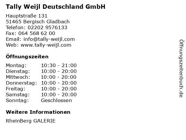 Tally Weijl Deutschland GmbH in Bergisch Gladbach: Adresse und Öffnungszeiten