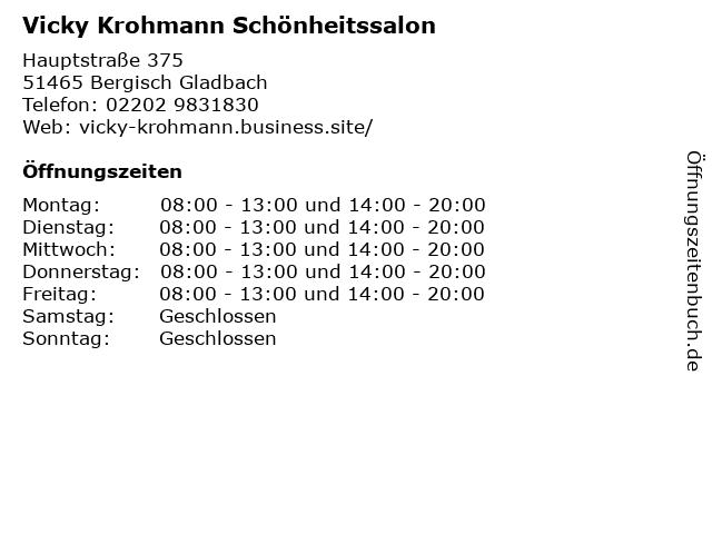 Vicky Krohmann Schönheitssalon in Bergisch Gladbach: Adresse und Öffnungszeiten