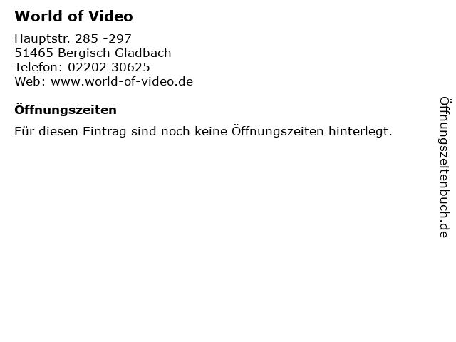 World of Video in Bergisch Gladbach: Adresse und Öffnungszeiten