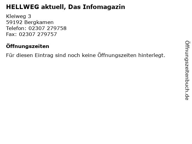 HELLWEG aktuell, Das Infomagazin in Bergkamen: Adresse und Öffnungszeiten