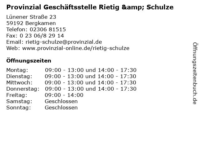 Provinzial Geschäftsstelle Rietig & Schulze in Bergkamen: Adresse und Öffnungszeiten