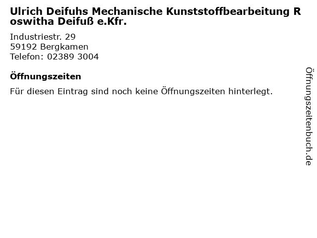 Ulrich Deifuhs Mechanische Kunststoffbearbeitung Roswitha Deifuß e.Kfr. in Bergkamen: Adresse und Öffnungszeiten