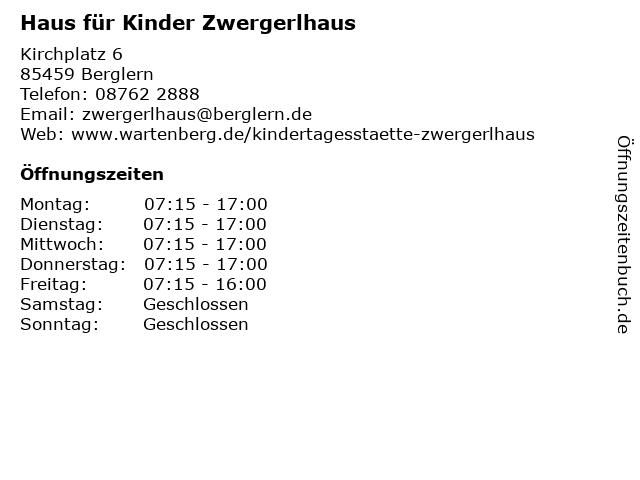 Haus für Kinder Zwergerlhaus in Berglern: Adresse und Öffnungszeiten