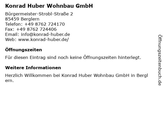 Konrad Huber Wohnbau GmbH in Berglern: Adresse und Öffnungszeiten