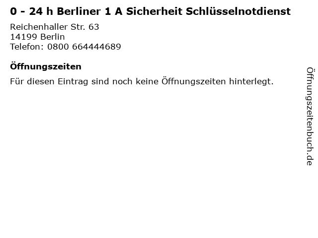 0 - 24 h Berliner 1 A Sicherheit Schlüsselnotdienst in Berlin: Adresse und Öffnungszeiten