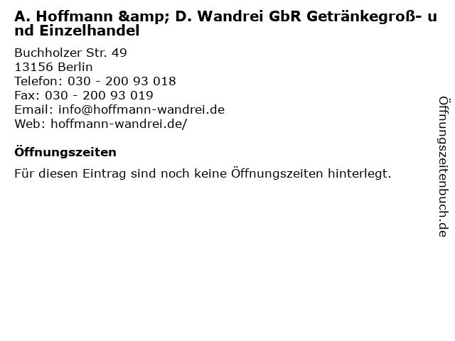 A. Hoffmann & D. Wandrei GbR Getränkegroß- und Einzelhandel in Berlin: Adresse und Öffnungszeiten
