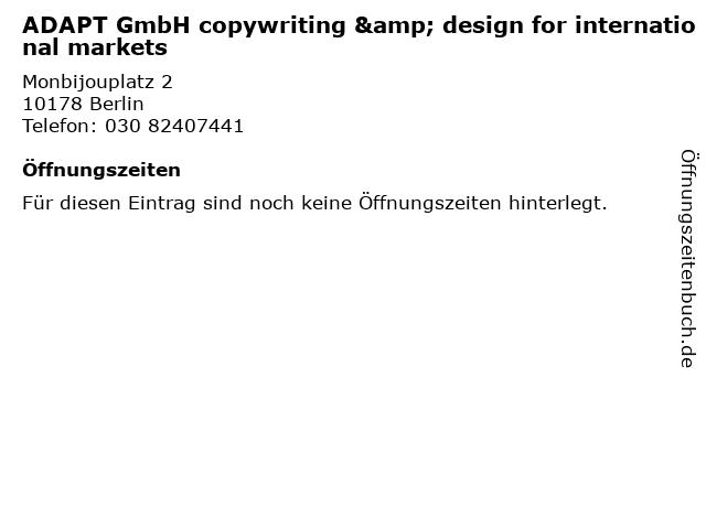 ADAPT GmbH copywriting & design for international markets in Berlin: Adresse und Öffnungszeiten