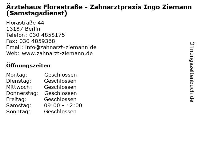 Ärztehaus Florastraße - Zahnarztpraxis Ingo Ziemann (Samstagsdienst) in Berlin: Adresse und Öffnungszeiten