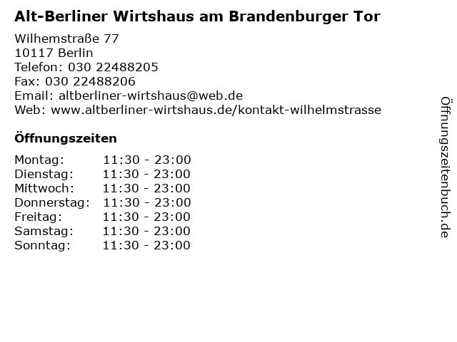 Alt-Berliner Wirtshaus am Brandenburger Tor in Berlin: Adresse und Öffnungszeiten