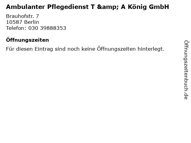 Ambulanter Pflegedienst T & A König GmbH in Berlin: Adresse und Öffnungszeiten