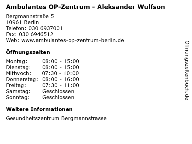 Ambulantes OP-Zentrum - Aleksander Wulfson in Berlin: Adresse und Öffnungszeiten