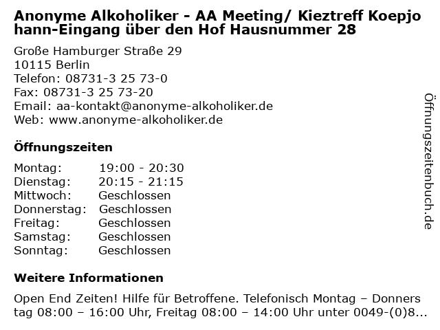Anonyme Alkoholiker - AA Meeting/ Kieztreff Koepjohann-Eingang über den Hof Hausnummer 28 in Berlin: Adresse und Öffnungszeiten