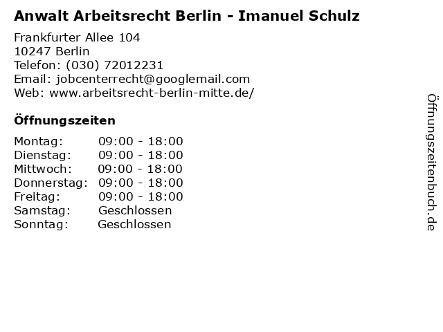 ᐅ öffnungszeiten Anwalt Arbeitsrecht Berlin Imanuel Schulz