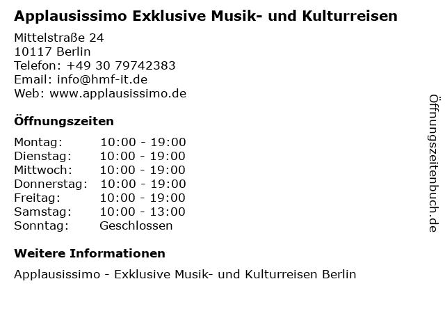 Applausissimo Exklusive Musik- und Kulturreisen in Berlin: Adresse und Öffnungszeiten