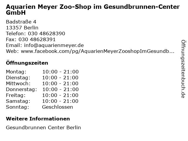 Aquarien Meyer Zoo-Shop im Gesundbrunnen-Center GmbH in Berlin: Adresse und Öffnungszeiten