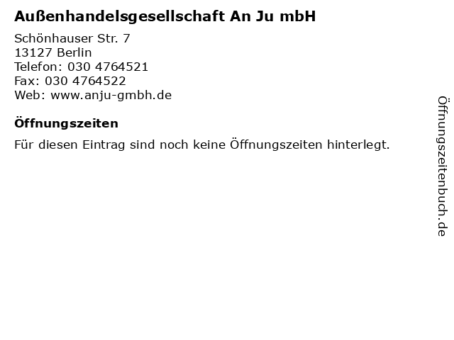 Außenhandelsgesellschaft An Ju mbH in Berlin: Adresse und Öffnungszeiten