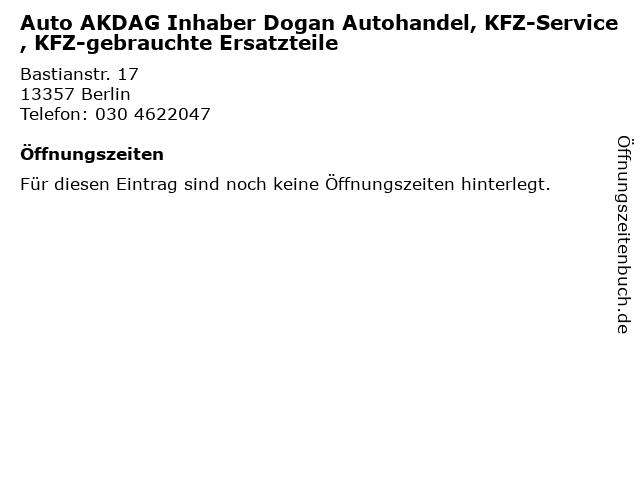 Auto AKDAG Inhaber Dogan Autohandel, KFZ-Service, KFZ-gebrauchte Ersatzteile in Berlin: Adresse und Öffnungszeiten