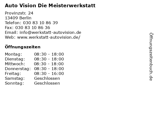 Auto Vision Die Meisterwerkstatt in Berlin: Adresse und Öffnungszeiten