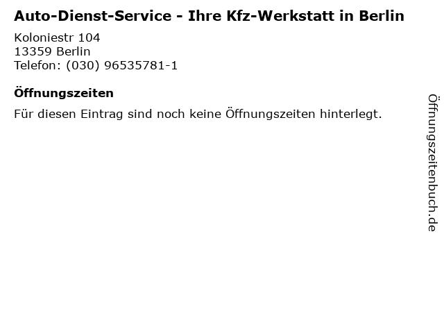 Auto-Dienst-Service - Ihre Kfz-Werkstatt in Berlin in Berlin: Adresse und Öffnungszeiten